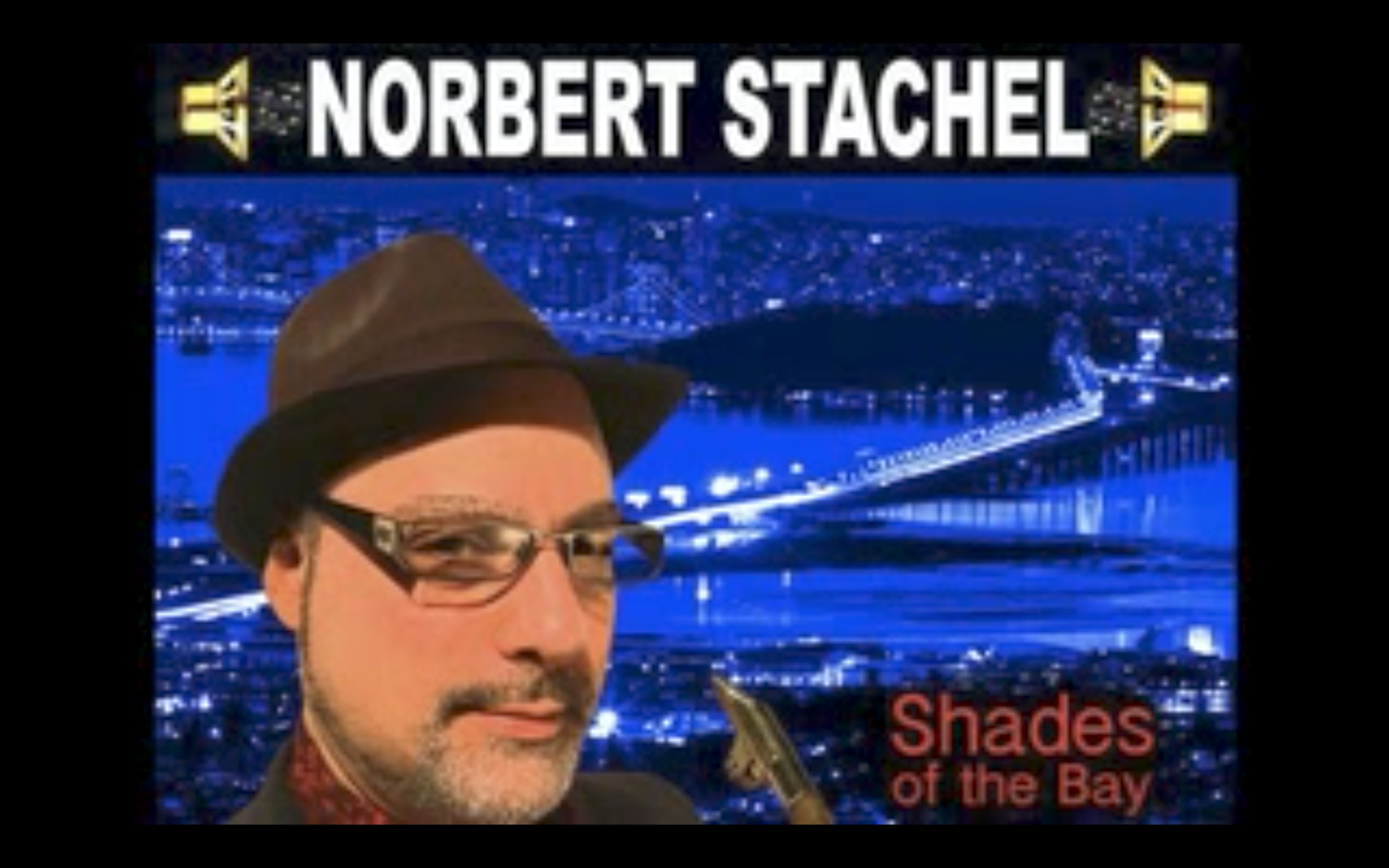 Norbert Stachel - Shades of the Bay.png