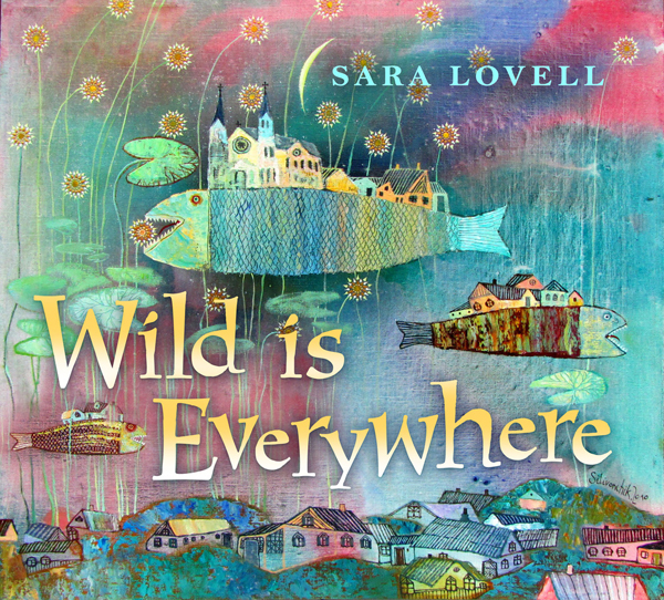 Sara Lovell Wild Is Everywhere Coversmall.jpg