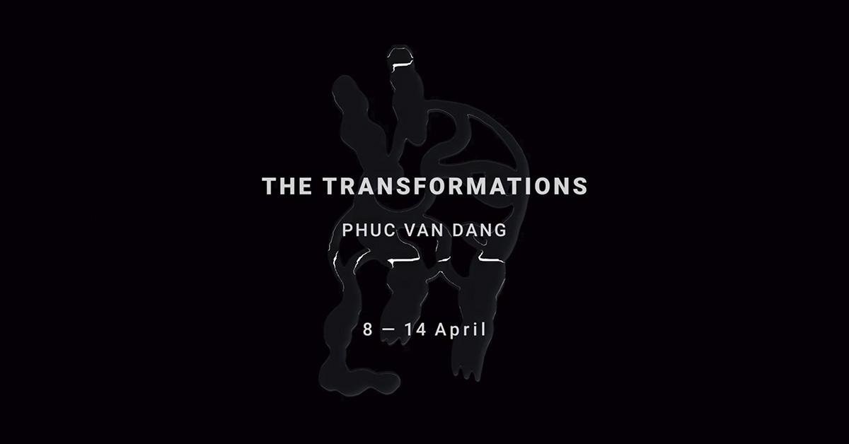 THE TRANSFORMATIONS — Phuc Van Dang at END OF THE LINE — AARHUSMAKERS