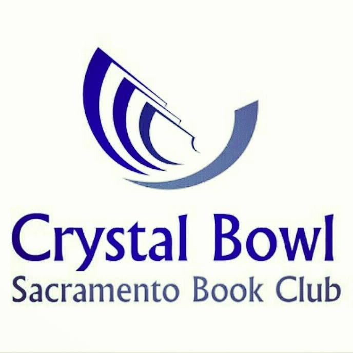 Crystal Bowl Sacramento Book Club