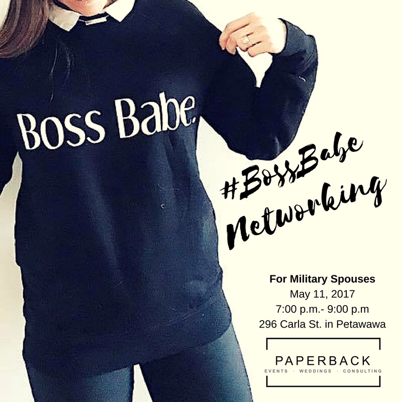 #BOSSBABE NETWORKING FOR MILITARY SPOUSES