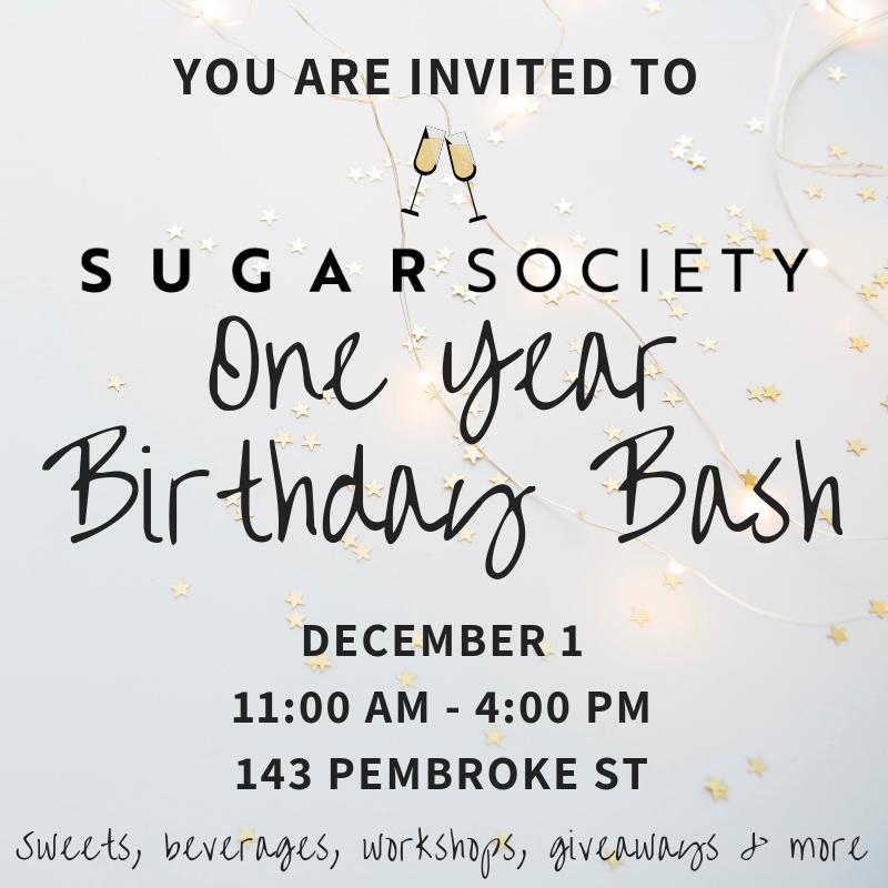 SUGAR SOCIETY PEMBROKE ONE YEAR BIRTHDAY BASH - EVENT COORDINATION