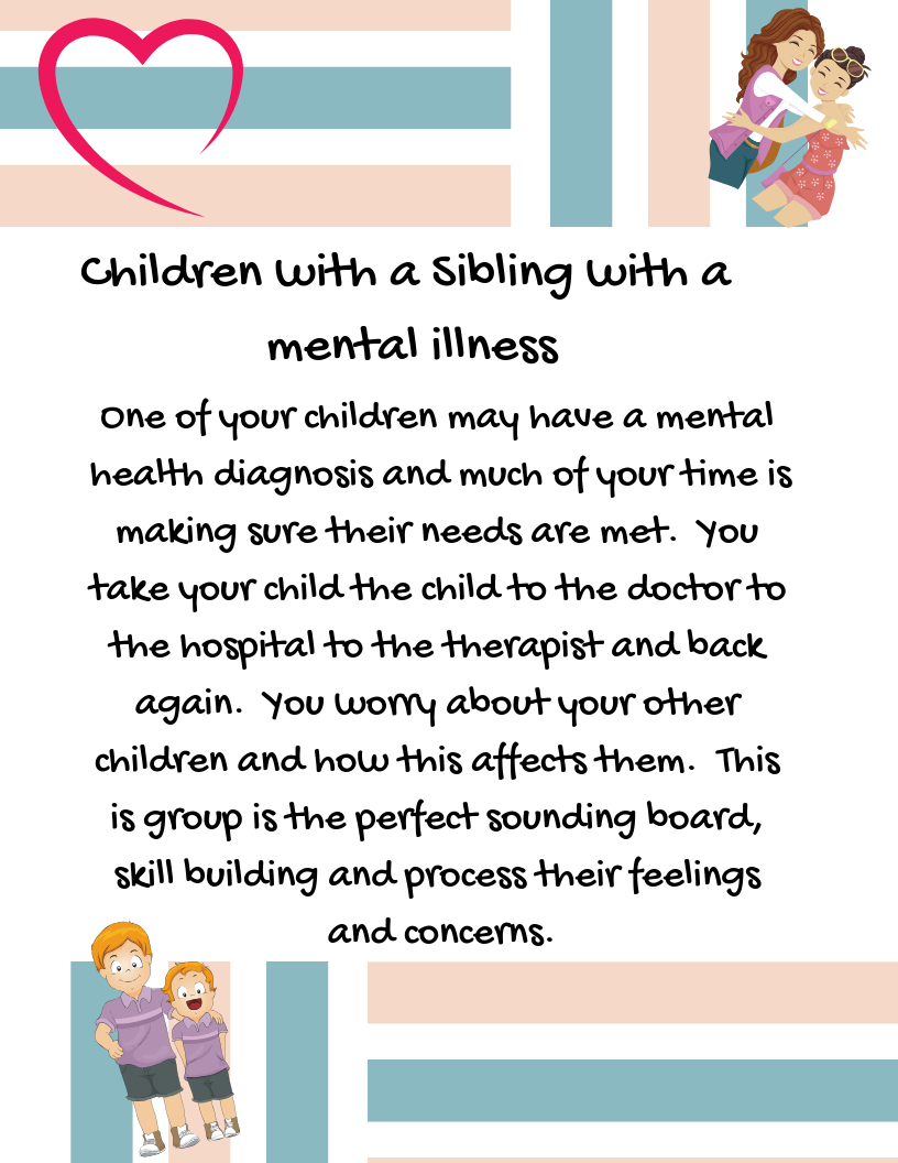 Children With a Sibling With A Mental Health Diagnosis -