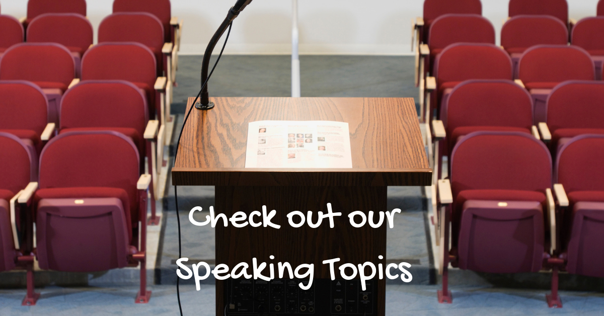 Looking For a Speaker?Check out our topics! -