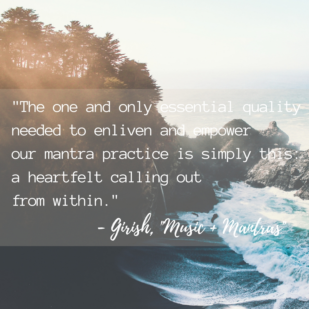-The one and only essential quality needed to enliven and empower our mantra practice is simply this-a heartfelt calling outfrom within.-.jpg