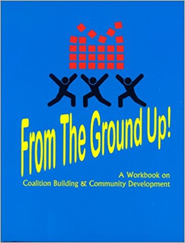 From the Ground Up - A workbook, in collaboration with Tom Wolff