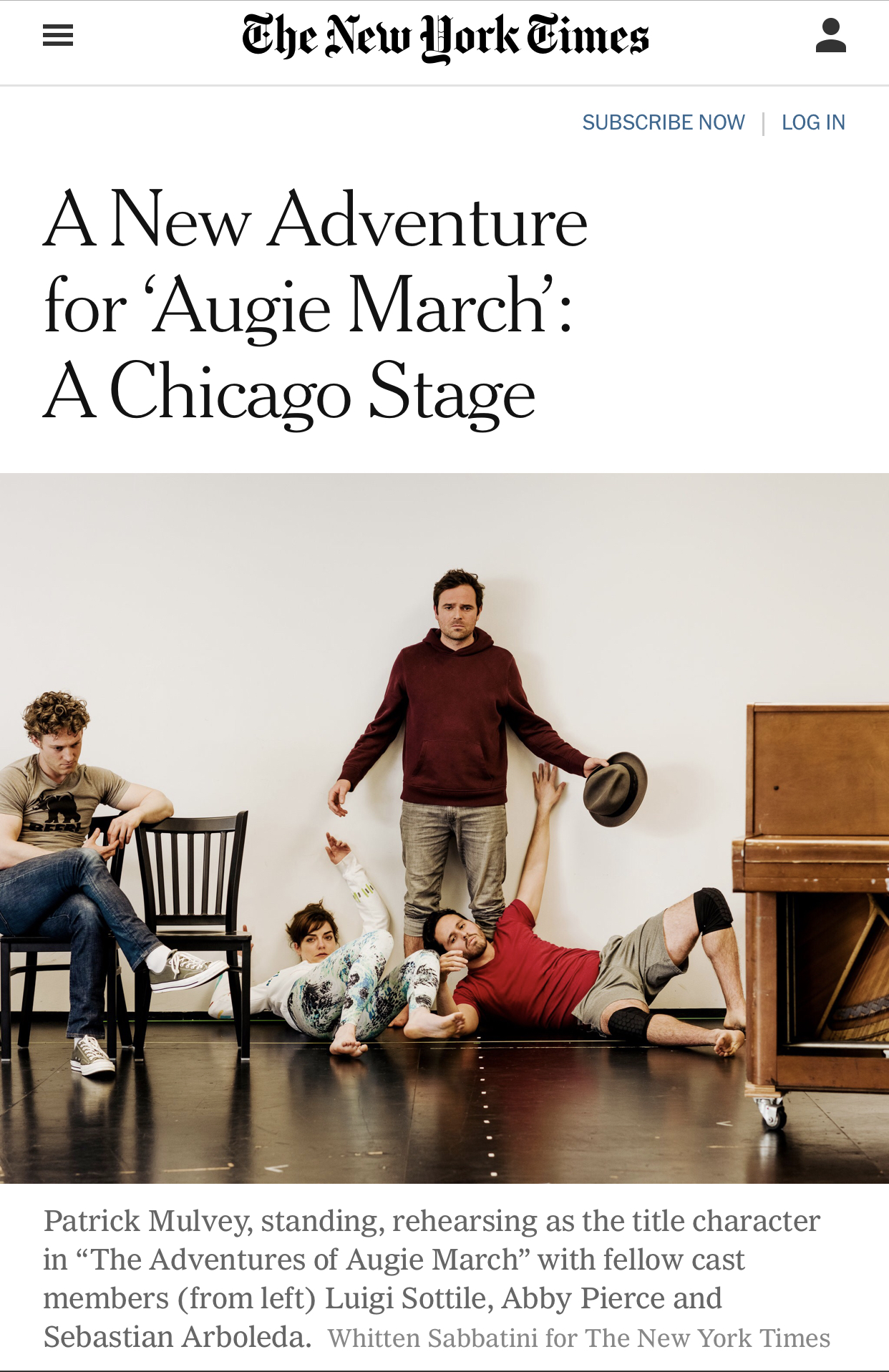 "- Acting in the World Premiere of ""The Adventures of Augie March"" adapted by Pulitzer Prize winning author David Auburn from the Nobel Prize Winning book by Saul Bellow."