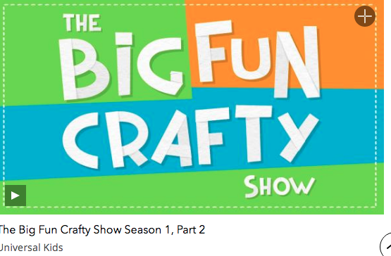Fun Kids Craft Show that has 3+ parts, each with around ten 20 minute episodes, each on a different craft kids can make (like a robot, bookends, guitars, gnomes, and more!