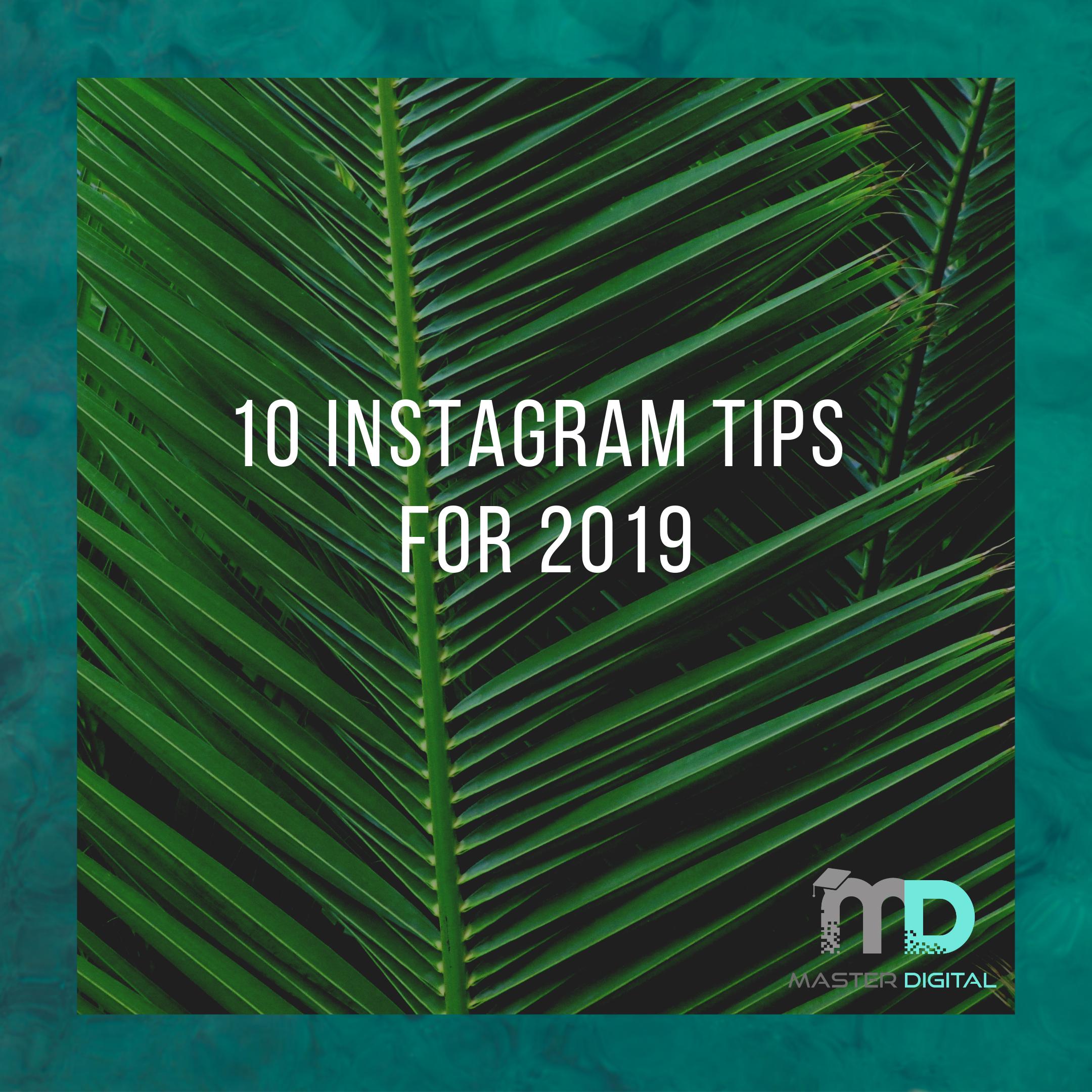 top Instagram Tips 2019