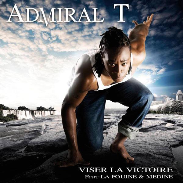 Admiral T - Viser La Victoire (ft. La Fouine and Médine)