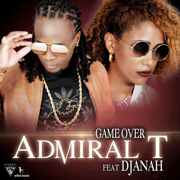 Admiral T - Game Over (ft. Djanah)
