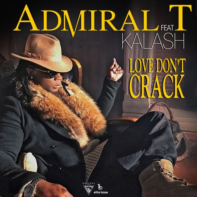 Admiral T - Love Don't Crack (ft. Kalash)