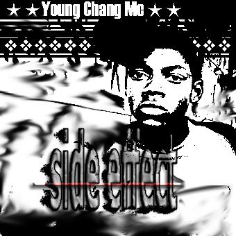 Young Chang MC - Side Effect