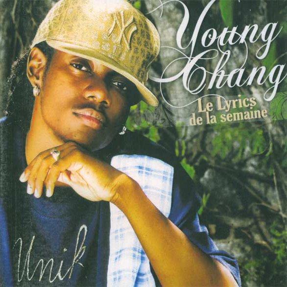 Young Chang MC - Le Lyrics De La Semaine