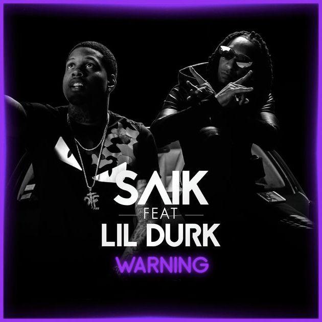 Saïk - Warning (ft. Lil Durk)