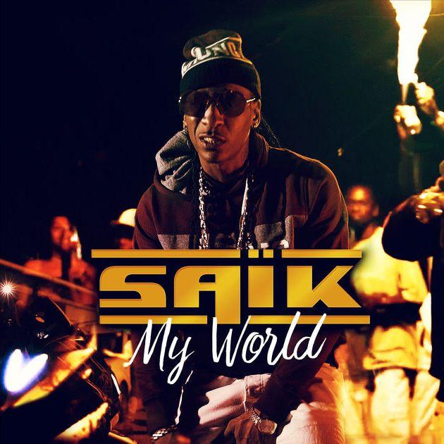 Saïk - My World