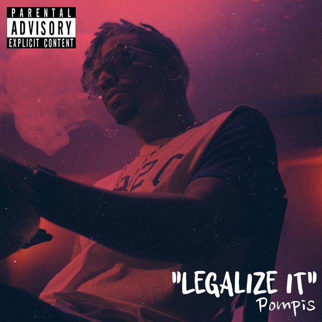 Pompis - Legalize It