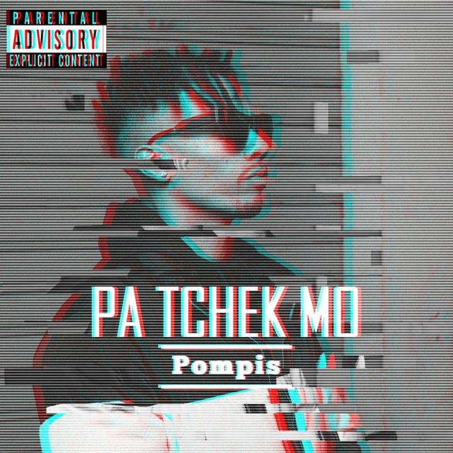 Pompis - Pa Tchek Mo
