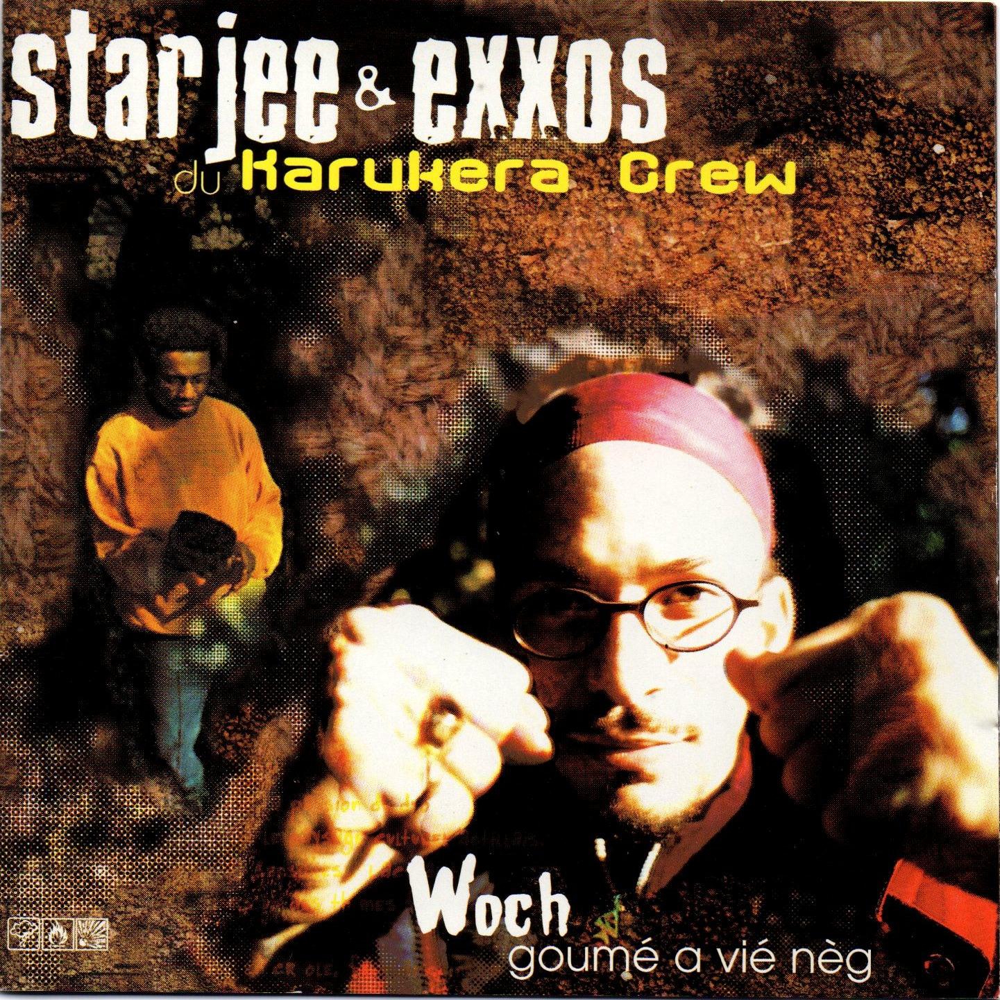 Star Jee and Exxos - Woch Goumé A Vié Nèg