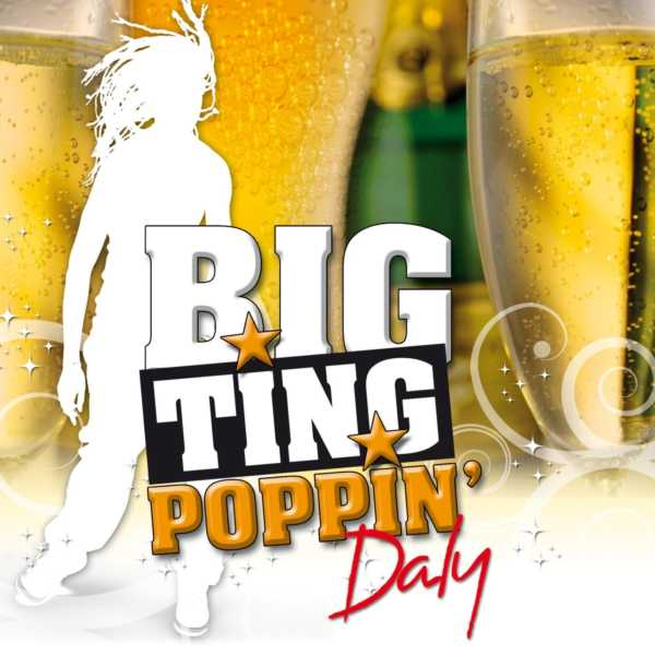 Daly - Big Ting Poppin'