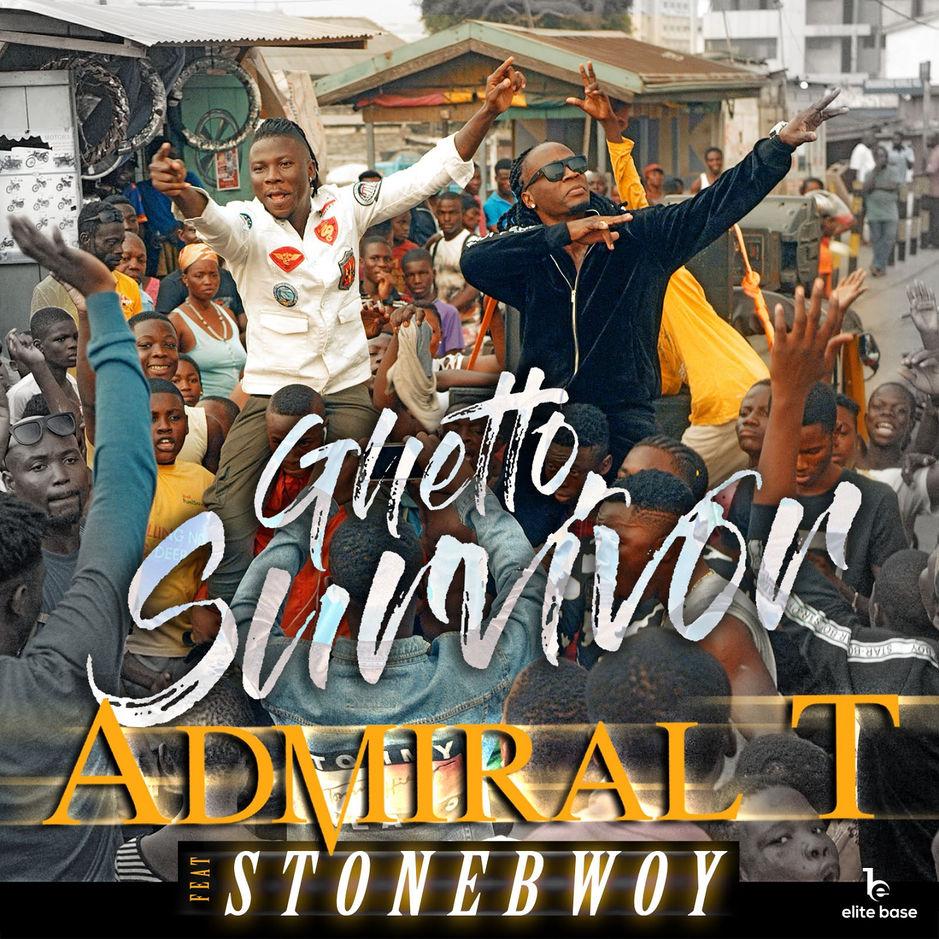 Admiral T - Ghetto Survivor (ft. Stonebwoy)