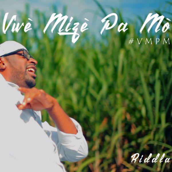 Riddla - Vwè Mizè Pa Mò (VMPM)