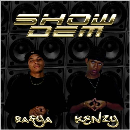 Kenzy and Rafya - Show Dem