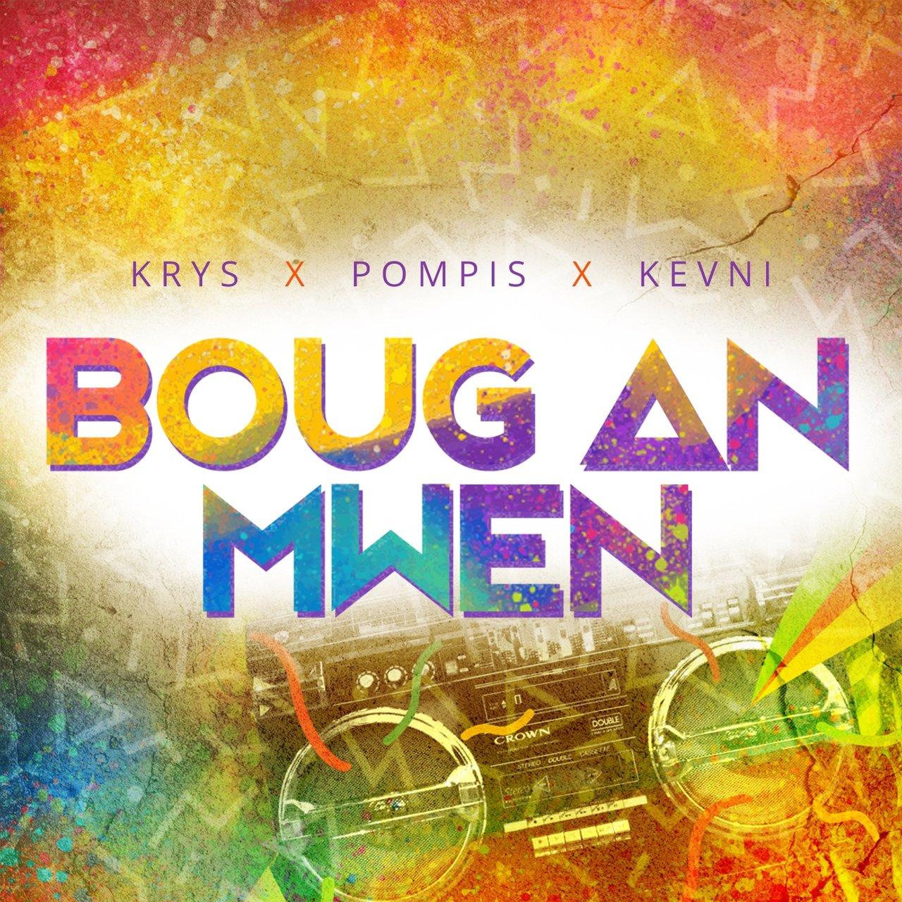 Krys - Boug An Mwen (ft. Pompis and Kevni)