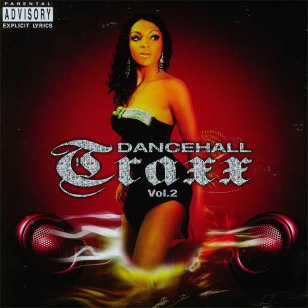 Dancehall Traxx Vol. 2