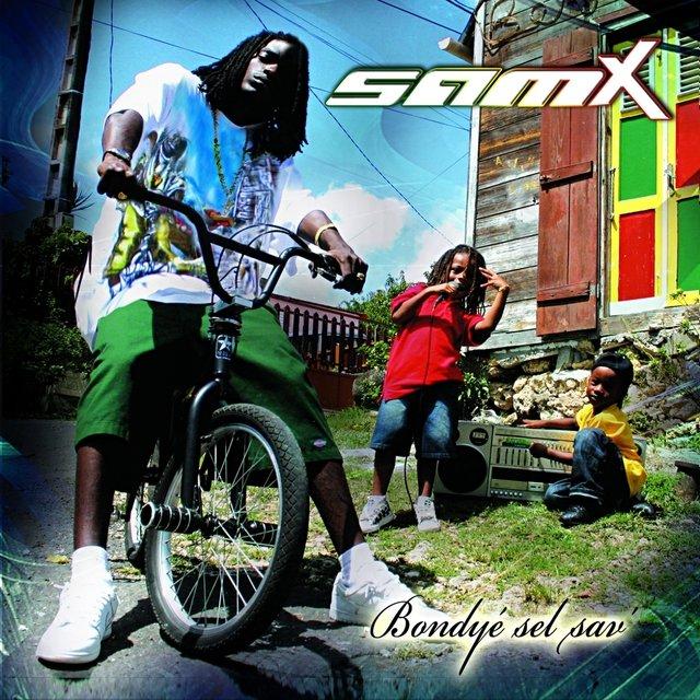 SamX - Bondyé Sel Sav'