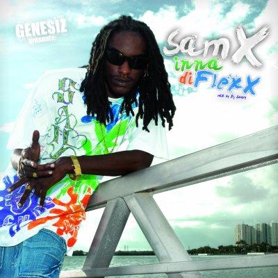 SamX - Inna Di Flexx