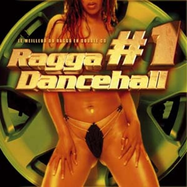 Ragga Dancehall #1