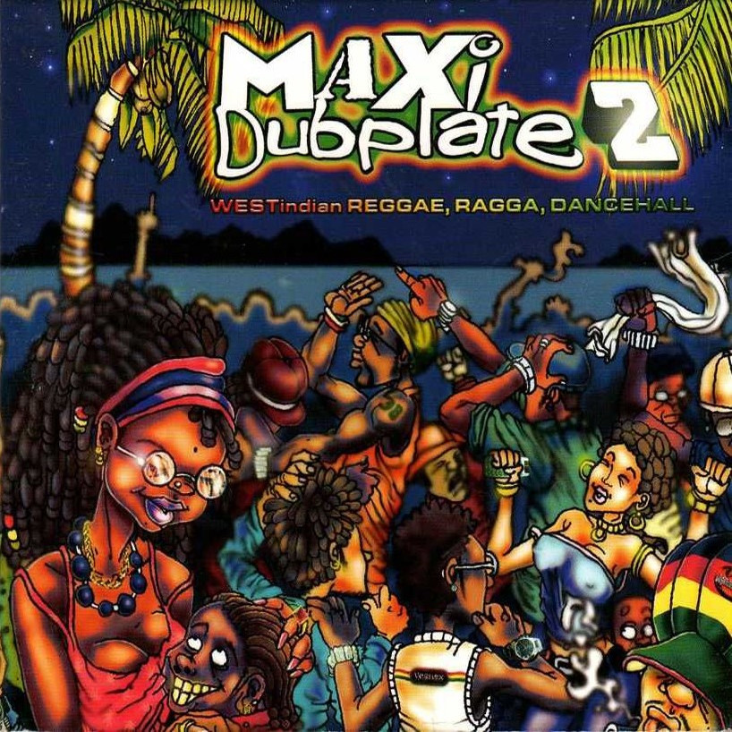 Maxi Dub Plate 2
