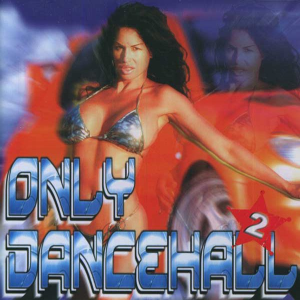 Only Dancehall 2