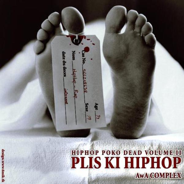 Hip Hop Poko Dead Volume II - Plis Ki Hip Hop