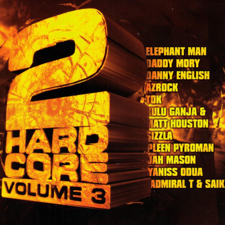 2 Hardcore Volume 3