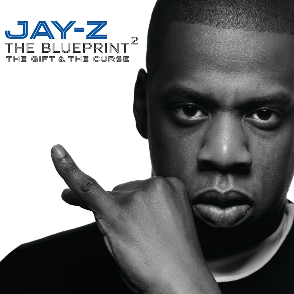 Jay-Z - The Blueprint 2: The Gift And The Curse