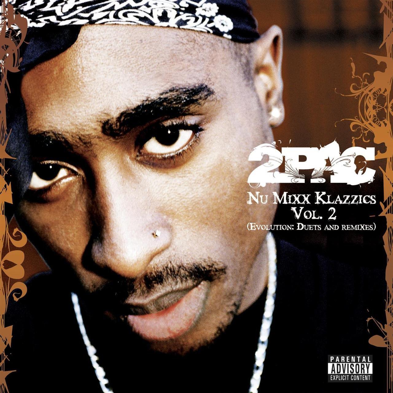 2Pac - Nu Mixx Klazzics Vol. 2 (Evolution: Duets And Remixes)