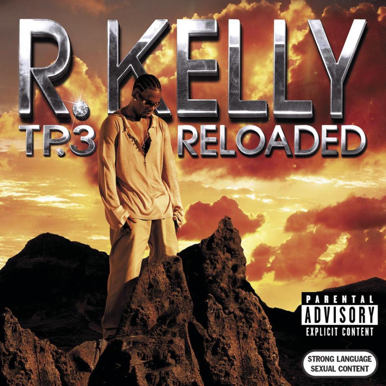 R. Kelly - TP.3 Reloaded