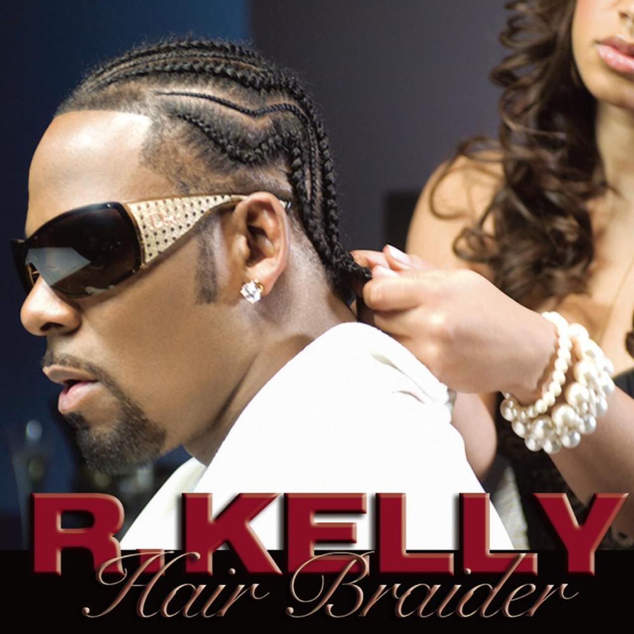 R. Kelly - Hair Braider