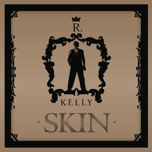 R. Kelly - Skin