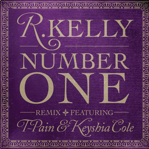 R. Kelly - Number One (Remix) (ft. T-Pain and Keyshia Cole)