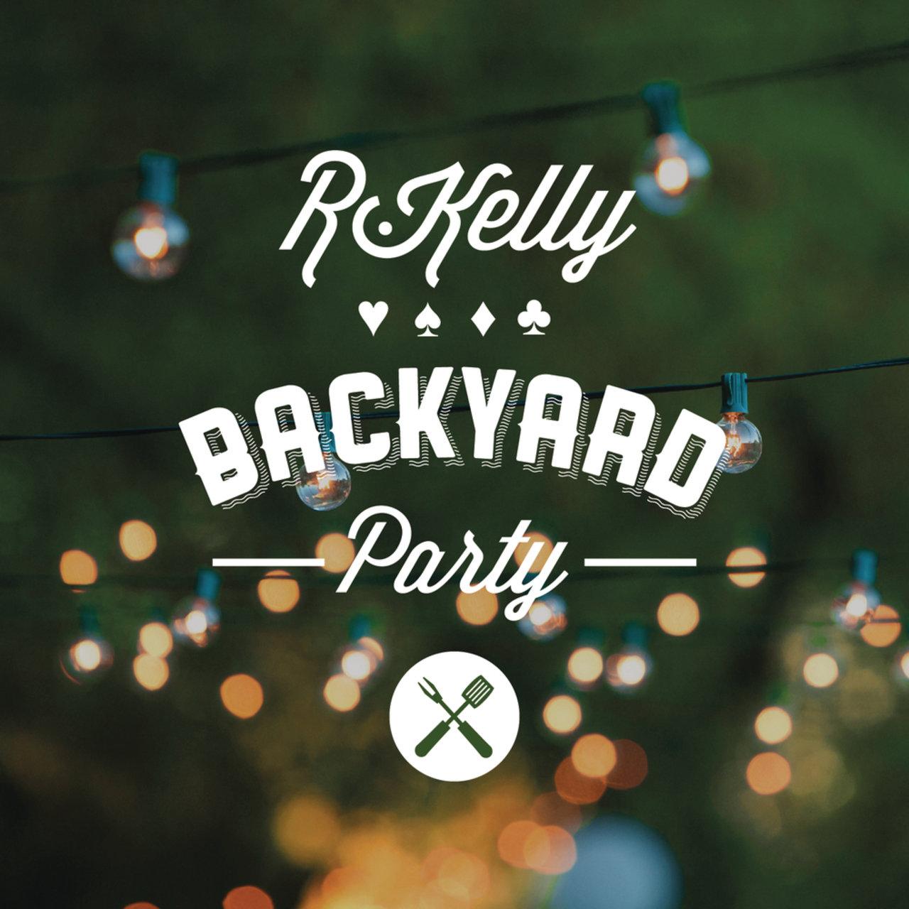 R. Kelly - Backyard Party