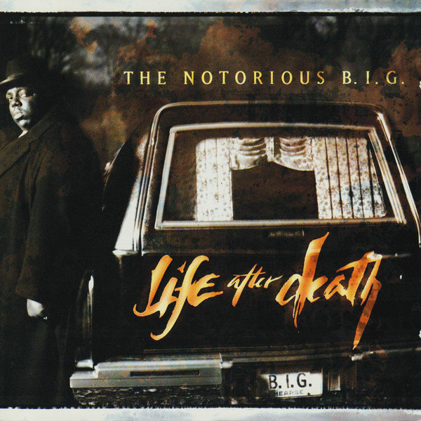 The Notorious B.I.G. - Life After Death