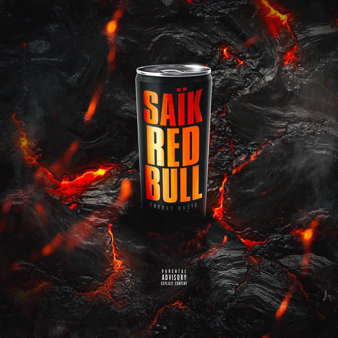 Saïk - Red Bull (Energy Music)