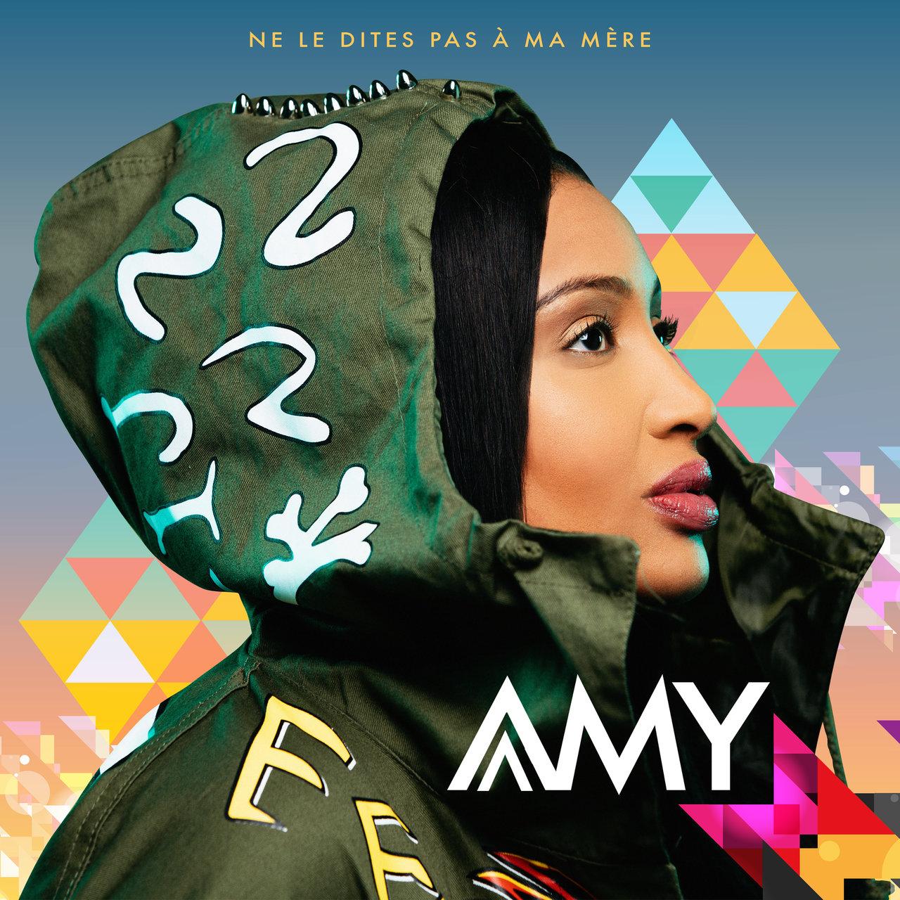 Amy - Ne Le Dites Pas A Ma Mère