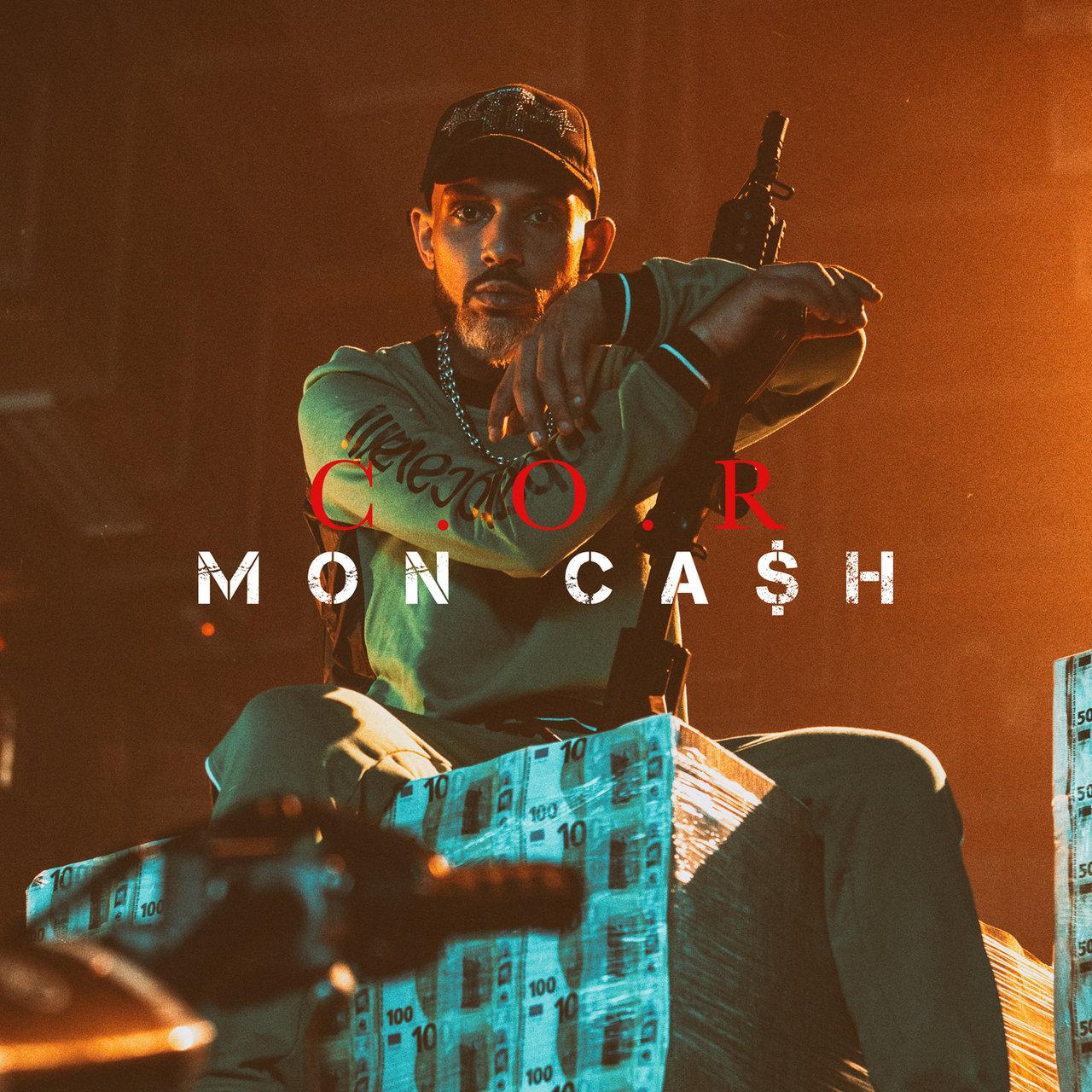 C.O.R - Mon Cash