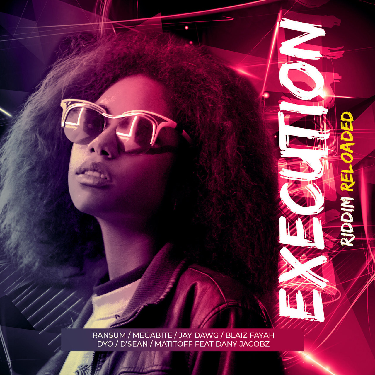Execution Riddim Reloaded
