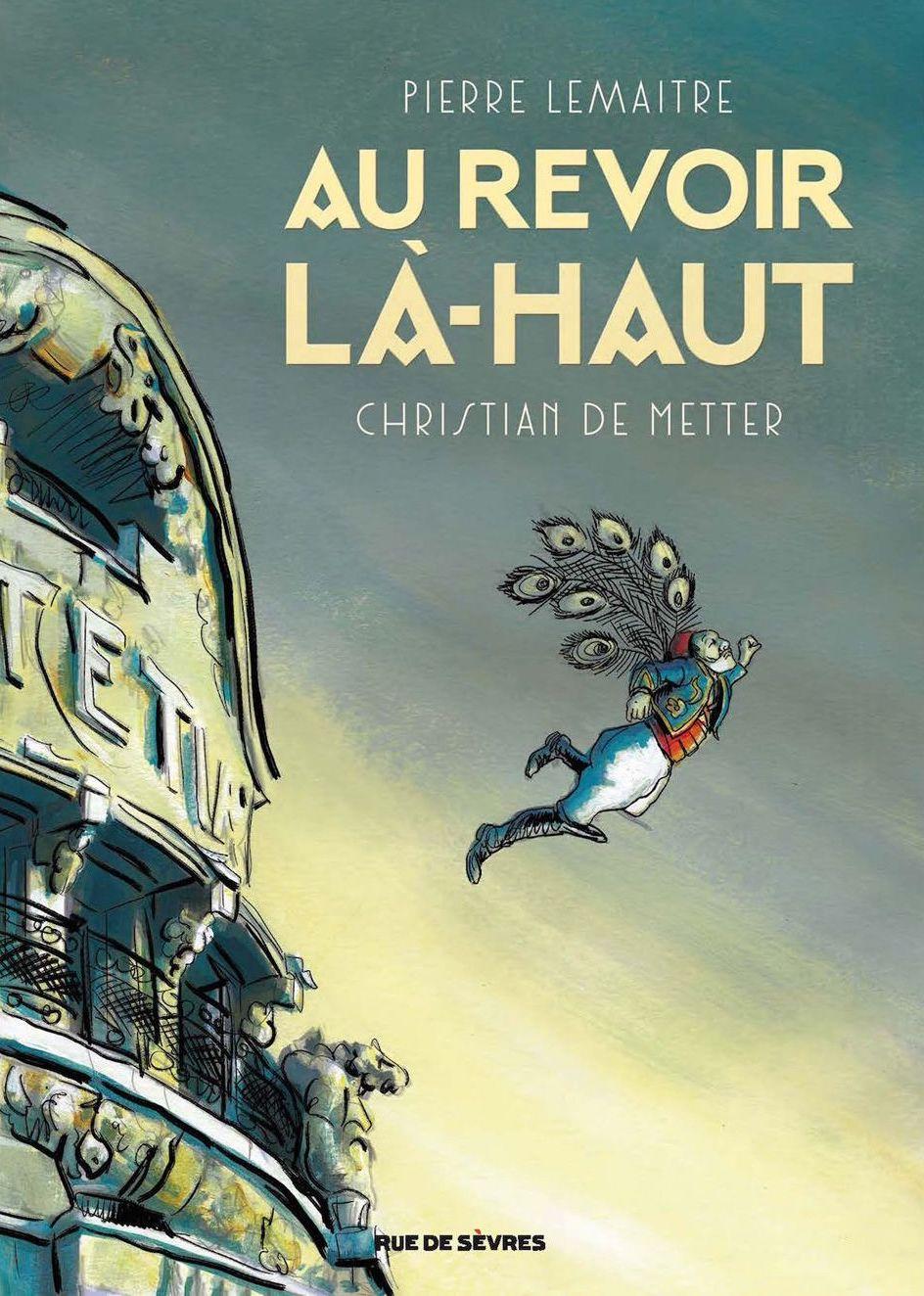 Au-revoir-la-haut-de-Pierre-Lemaitre-et-Christian-De-Metter-.jpg