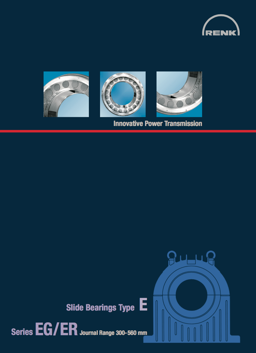 E-Type Bearing - EG/ER   Shaft Diameters 300 - 560mm